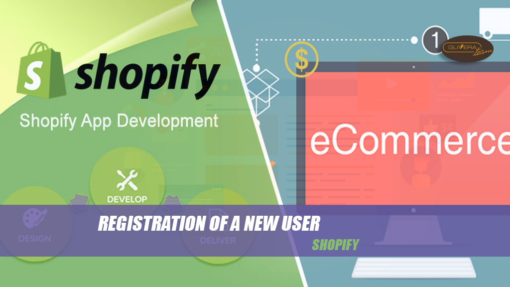 Shopify registration of a new user