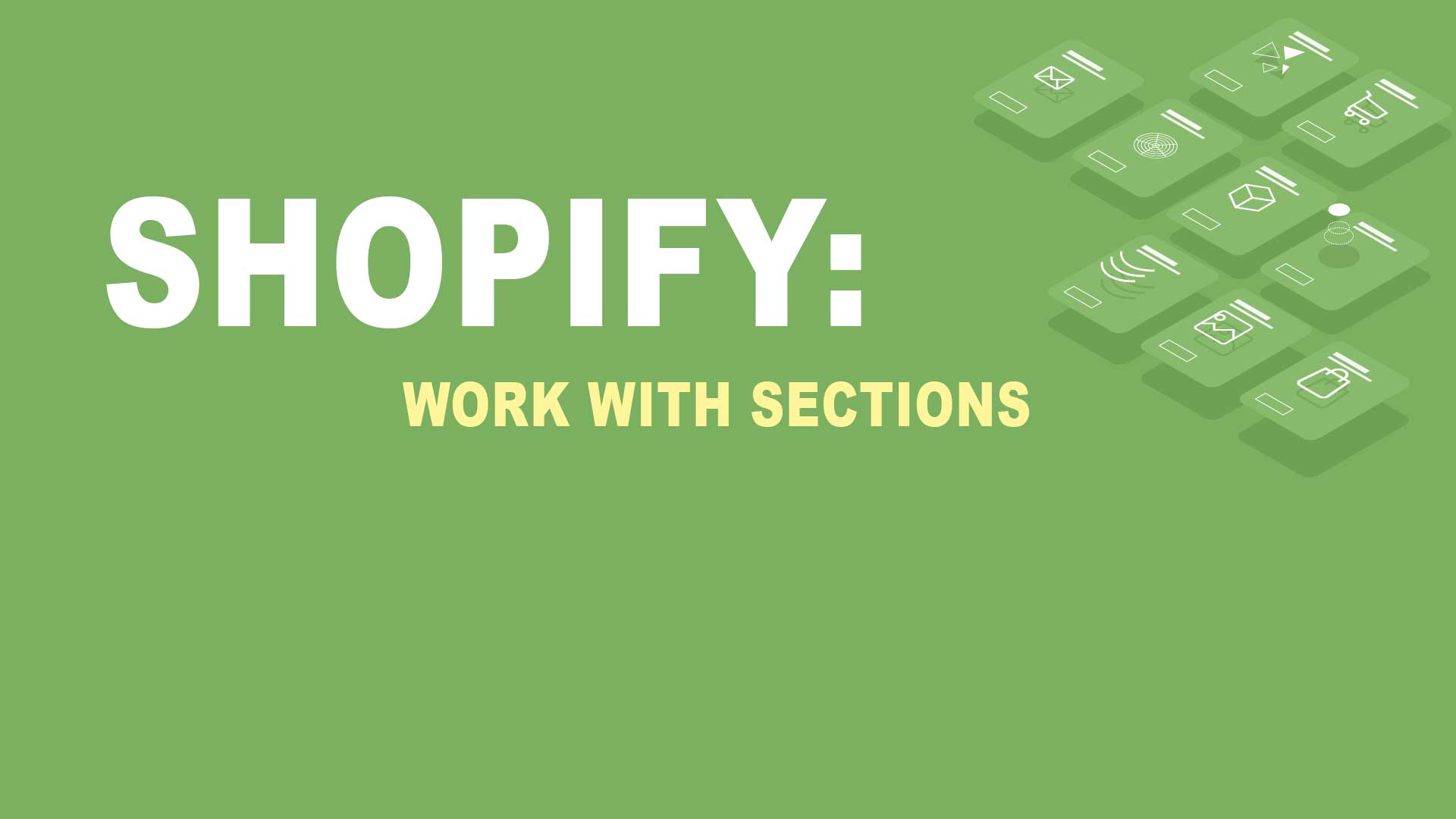 Shopify Frontend: work with sections
