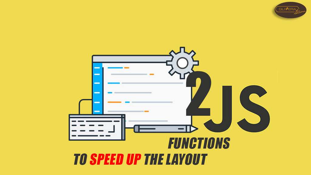 2 Javascript functions to speed up the layout