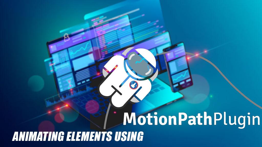 Animating Web Elements Using the MotionPath Plugin